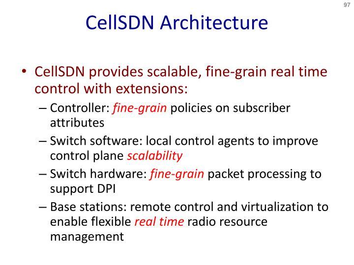 CellSDN Architecture
