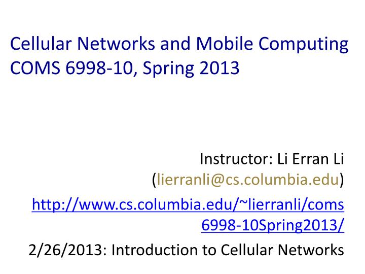 Cellular Networks and Mobile Computing