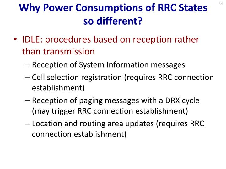 Why Power Consumptions of RRC States so different?