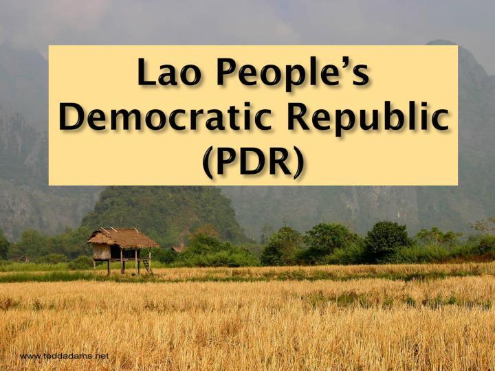 Lao People's Democratic Republic (PDR)