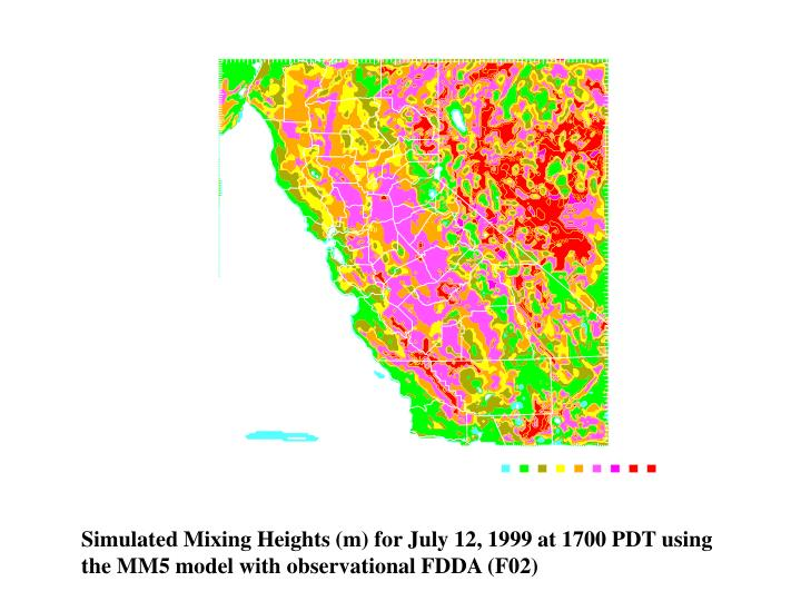 Simulated Mixing Heights (m) for July 12, 1999 at 1700 PDT using