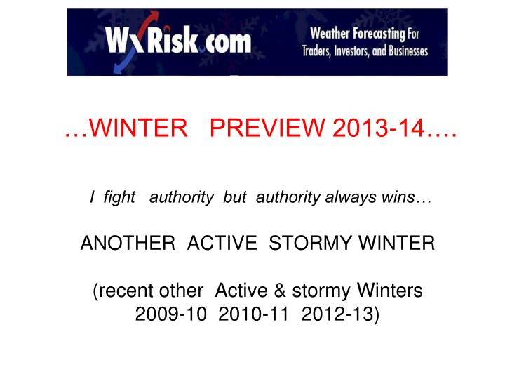 …WINTER   PREVIEW 2013-14….