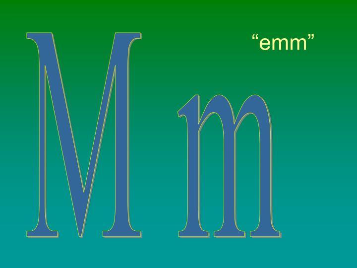 """emm"""