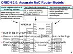 orion 2 0 accurate noc router models