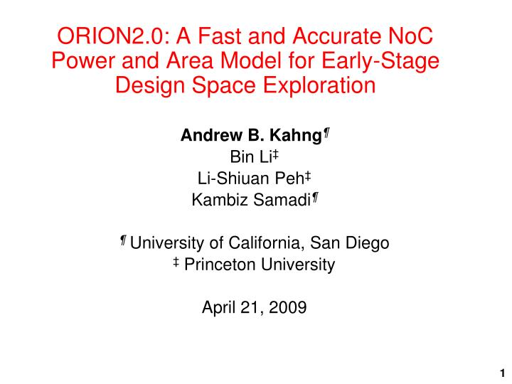 orion2 0 a fast and accurate noc power and area model for early stage design space exploration