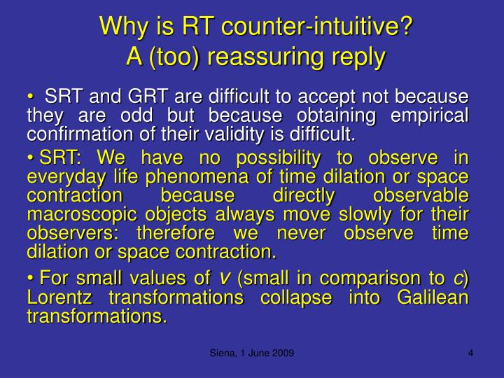 Why is RT counter-intuitive?