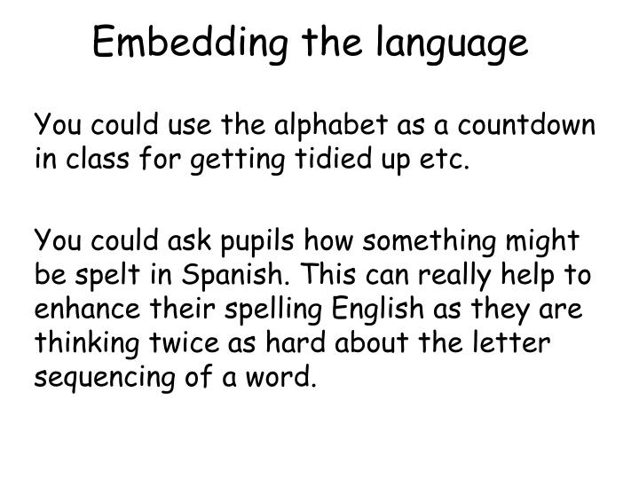 Embedding the language