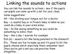 linking the sounds to actions