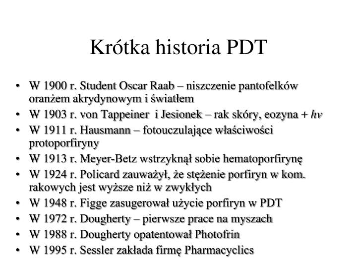 Krótka historia PDT