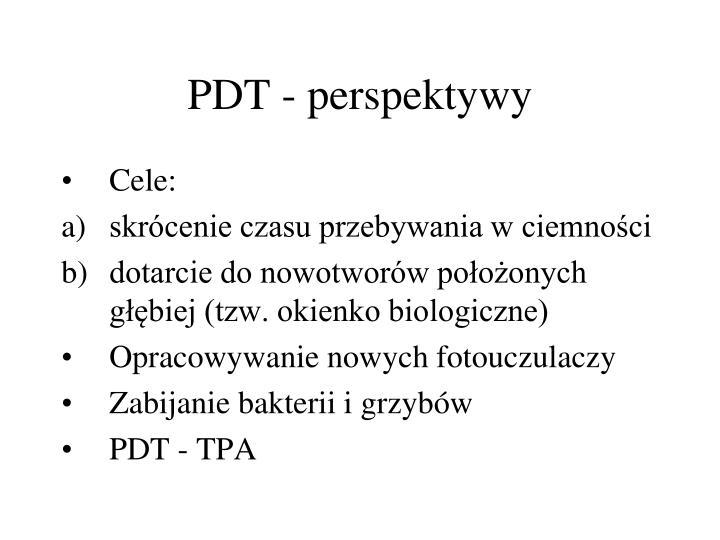 PDT - perspektywy