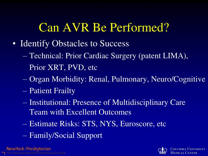 Can AVR Be Performed?
