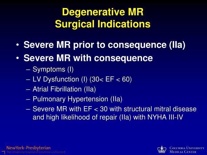 Degenerative MR