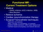 functional mr current treatment options