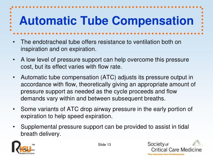 Automatic Tube Compensation