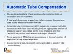 automatic tube compensation