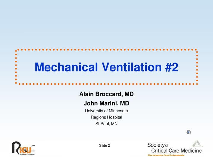 Mechanical Ventilation #2