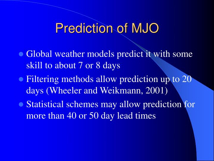 Prediction of MJO