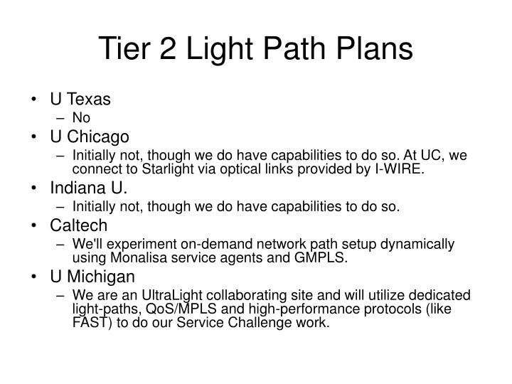 Tier 2 Light Path Plans