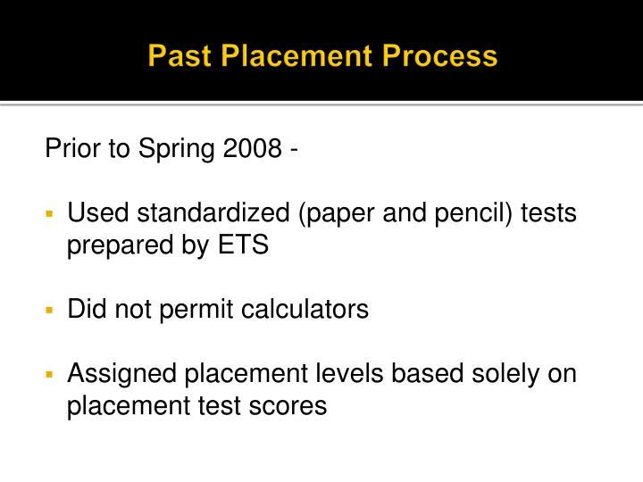 Past Placement Process