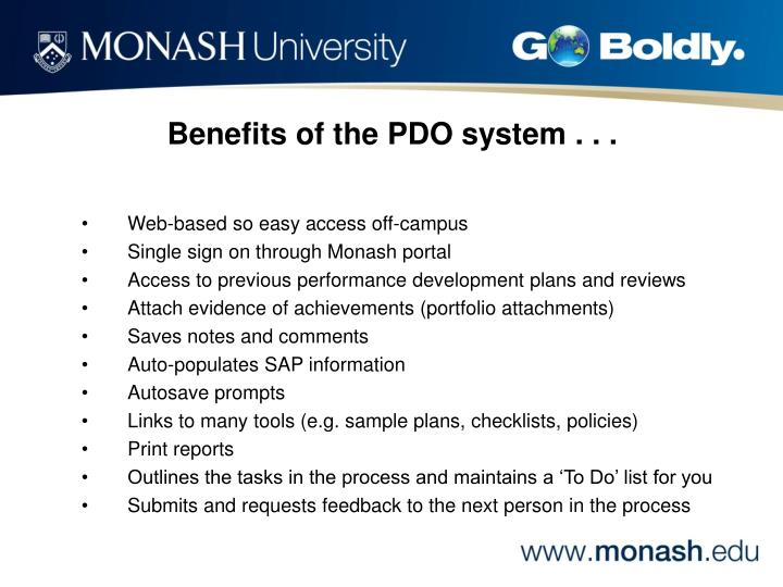 Benefits of the PDO system . . .