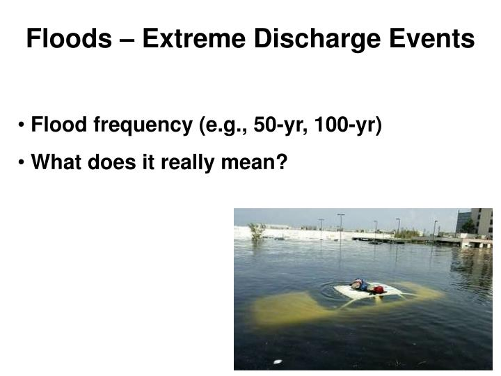 Floods – Extreme Discharge Events