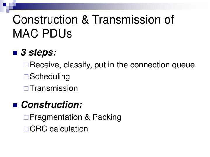 Construction & Transmission of MAC PDUs
