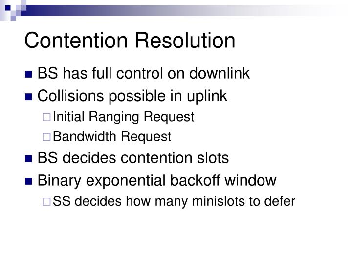 Contention Resolution