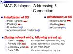 mac sublayer addressing connection