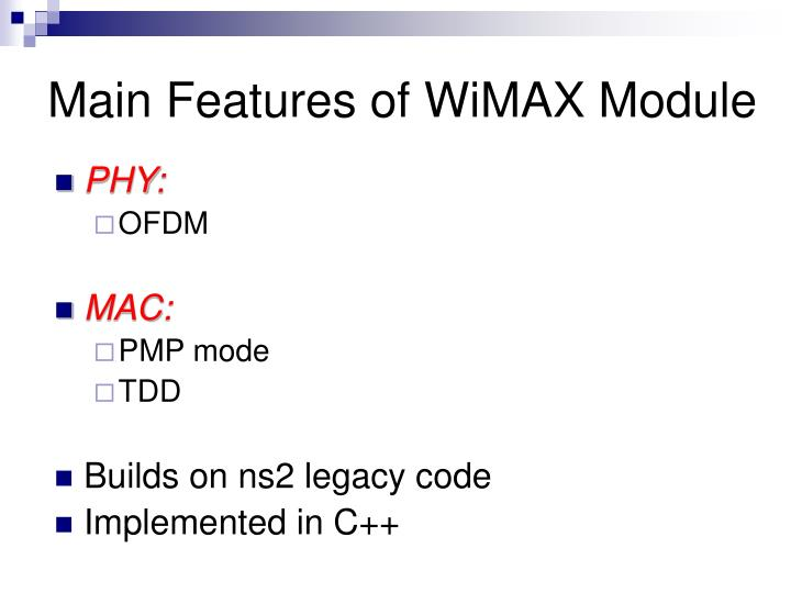 Main Features of WiMAX Module