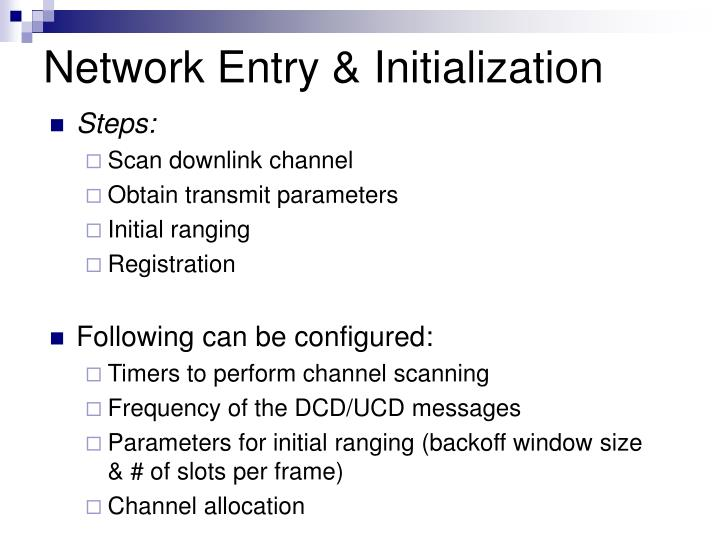Network Entry & Initialization