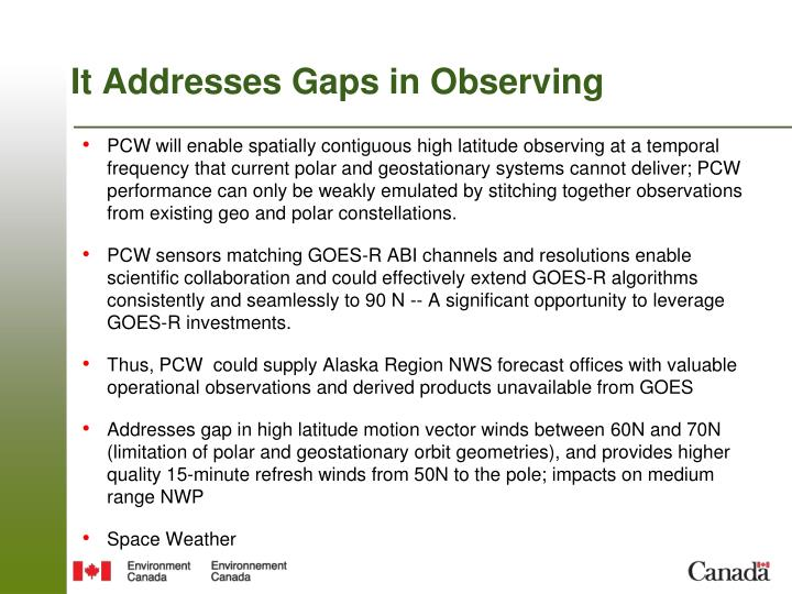 It addresses gaps in observing