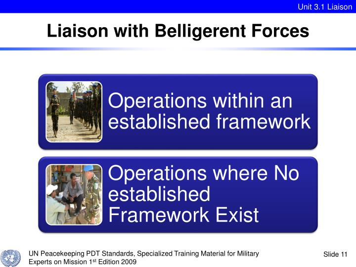 Liaison with Belligerent Forces