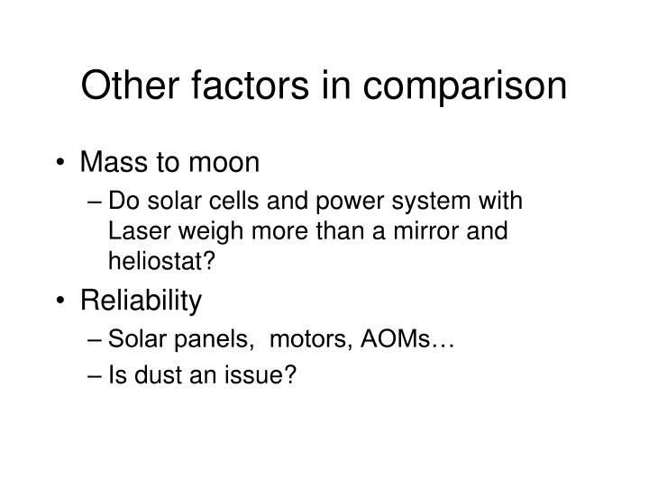 Other factors in comparison