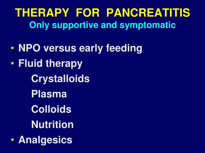 THERAPY  FOR  PANCREATITIS