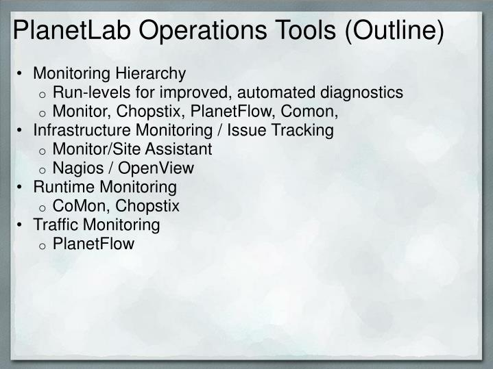 planetlab operations tools outline