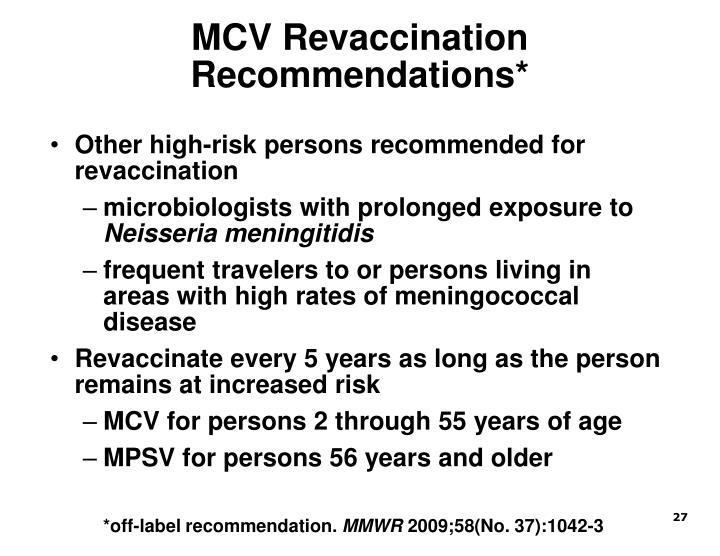 MCV Revaccination Recommendations*