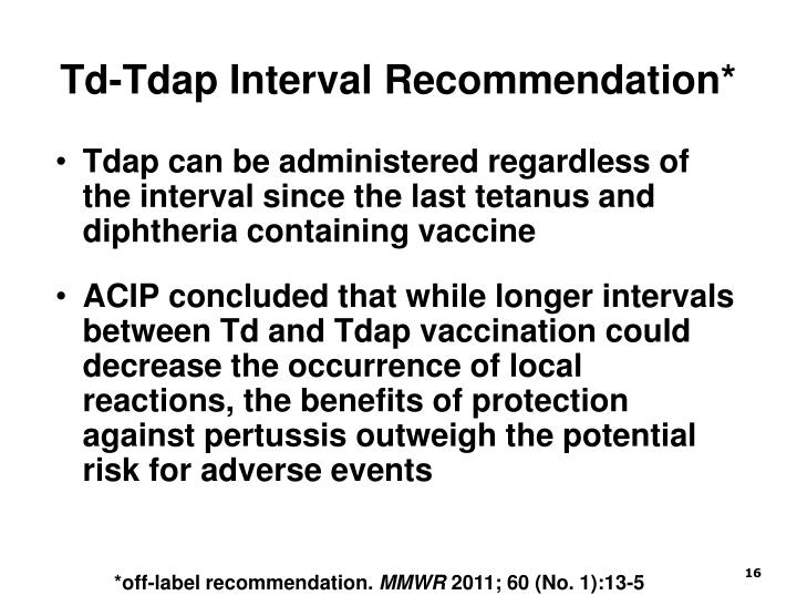 Td-Tdap Interval Recommendation*