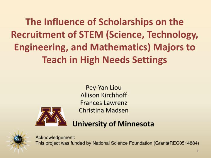 The Influence of Scholarships on the Recruitment of STEM (Science, Technology, Engineering, and Mathematics) Majors to Teach in High Needs Settings