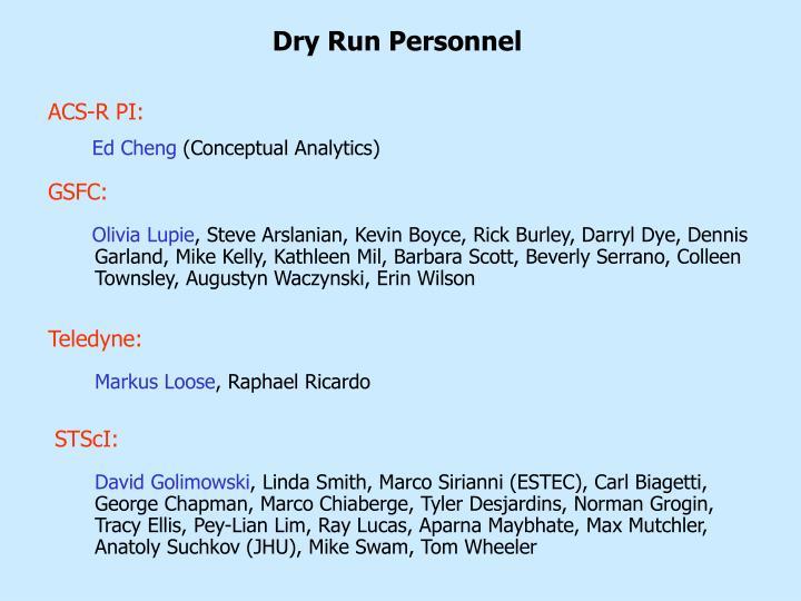 Dry Run Personnel