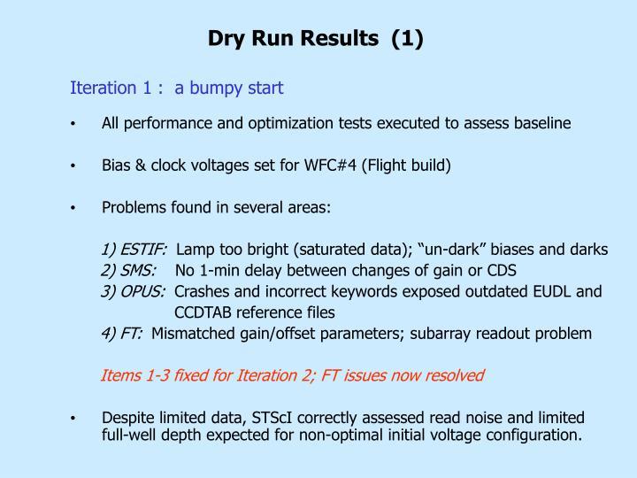 Dry Run Results  (1)