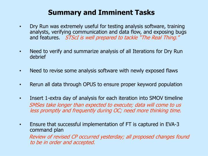 Summary and Imminent Tasks