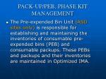 pack up peb phase kit management1
