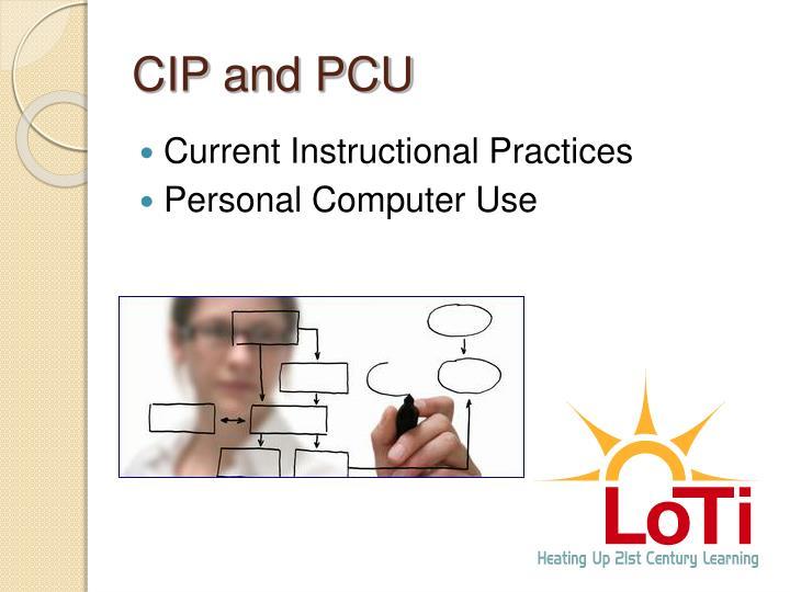 CIP and PCU