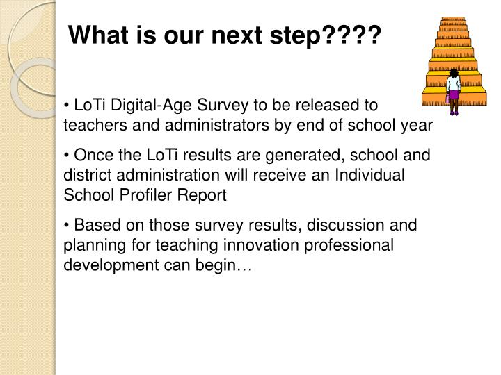 What is our next step????