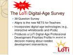 the loti digital age survey