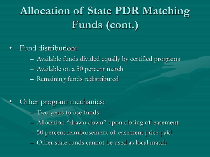 Allocation of State PDR Matching Funds (cont.)