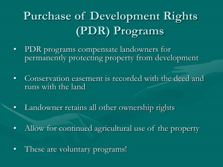 Purchase of development rights pdr programs