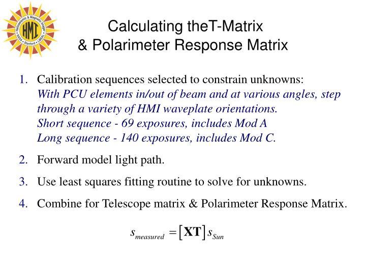 Calculating theT-Matrix