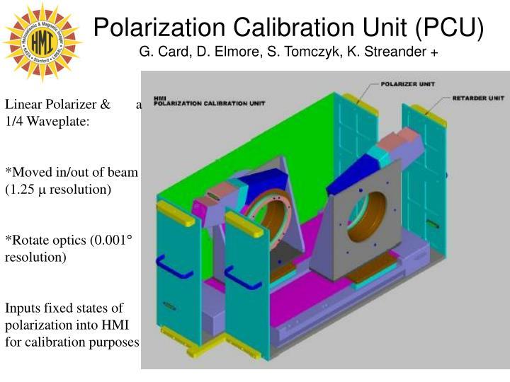 Polarization Calibration Unit (PCU)