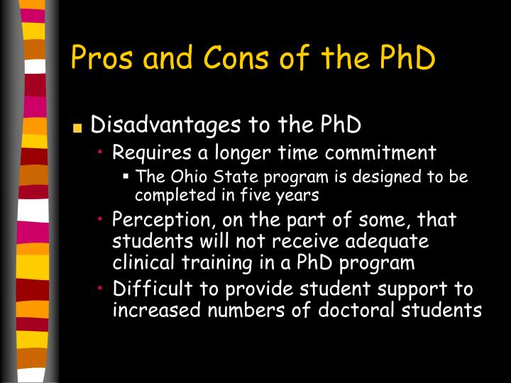 Pros and Cons of the PhD